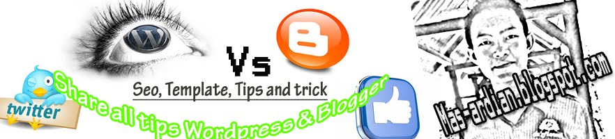 Tips wordpress dan blogger
