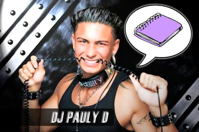 pauly d dream