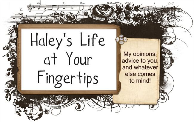 Haley's Life at Your Fingertips