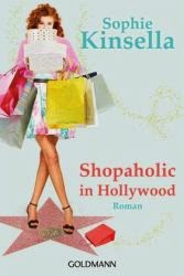 http://www.amazon.de/Shopaholic-Hollywood-Shopaholic-Roman-Schn%C3%A4ppchenj%C3%A4gerin-Bloomwood/dp/3442479878/ref=sr_1_1?ie=UTF8&qid=1422865473&sr=8-1&keywords=kinsella%2C+sophie