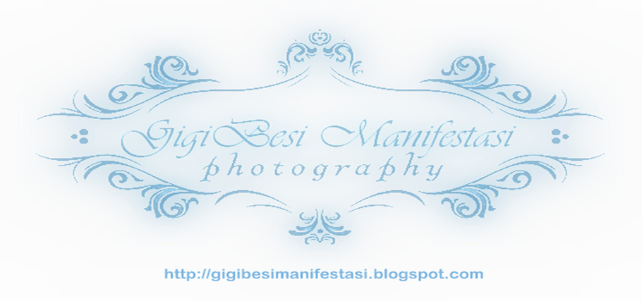 GigiBesiManifestasi Photography