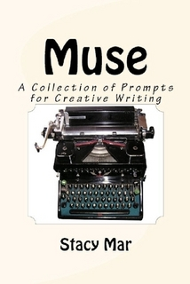 Muse:  A Collection of Prompts for Creative Writing