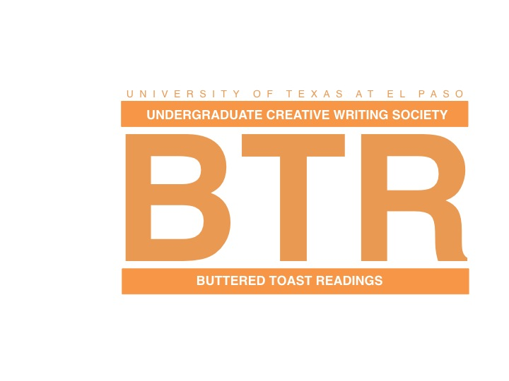 UTEP Undergraduate Creative Writing Society | Buttered Toast Readings