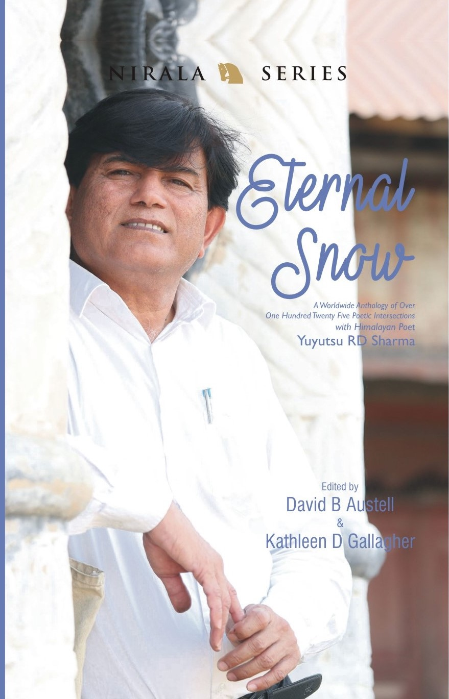 Eternal Snow: A Worldwide Anthology of  One Hundred Twenty Five Poetic Intersections w