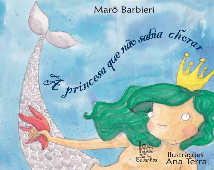 A princesa que não sabia chorar