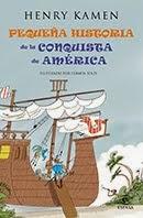 Pequeña historia de la conquista de América. Espasa 2014