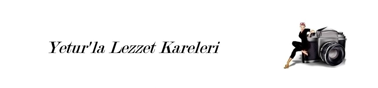 yetur'la lezzet kareleri.com