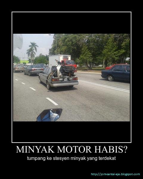 MINYAK MOTOR HABIS ?