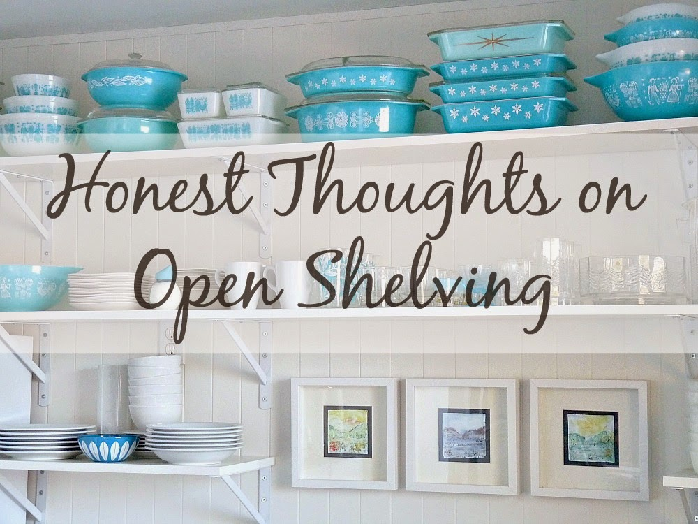 honest thoughts on open shelving in the kitchen dans le lakehouse