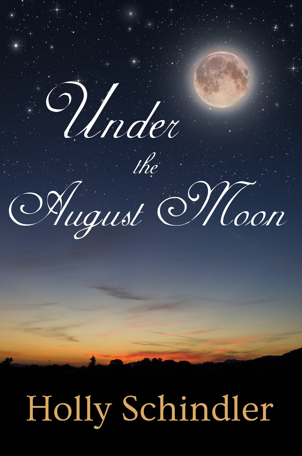 UNDER THE AUGUST MOON