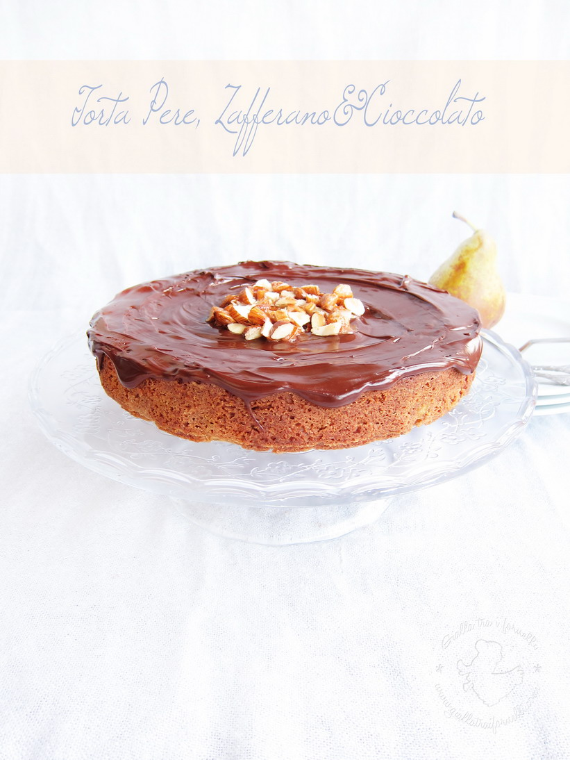 Pears, chocolate and saffron cake - Torta pere, cioccolato e zafferano