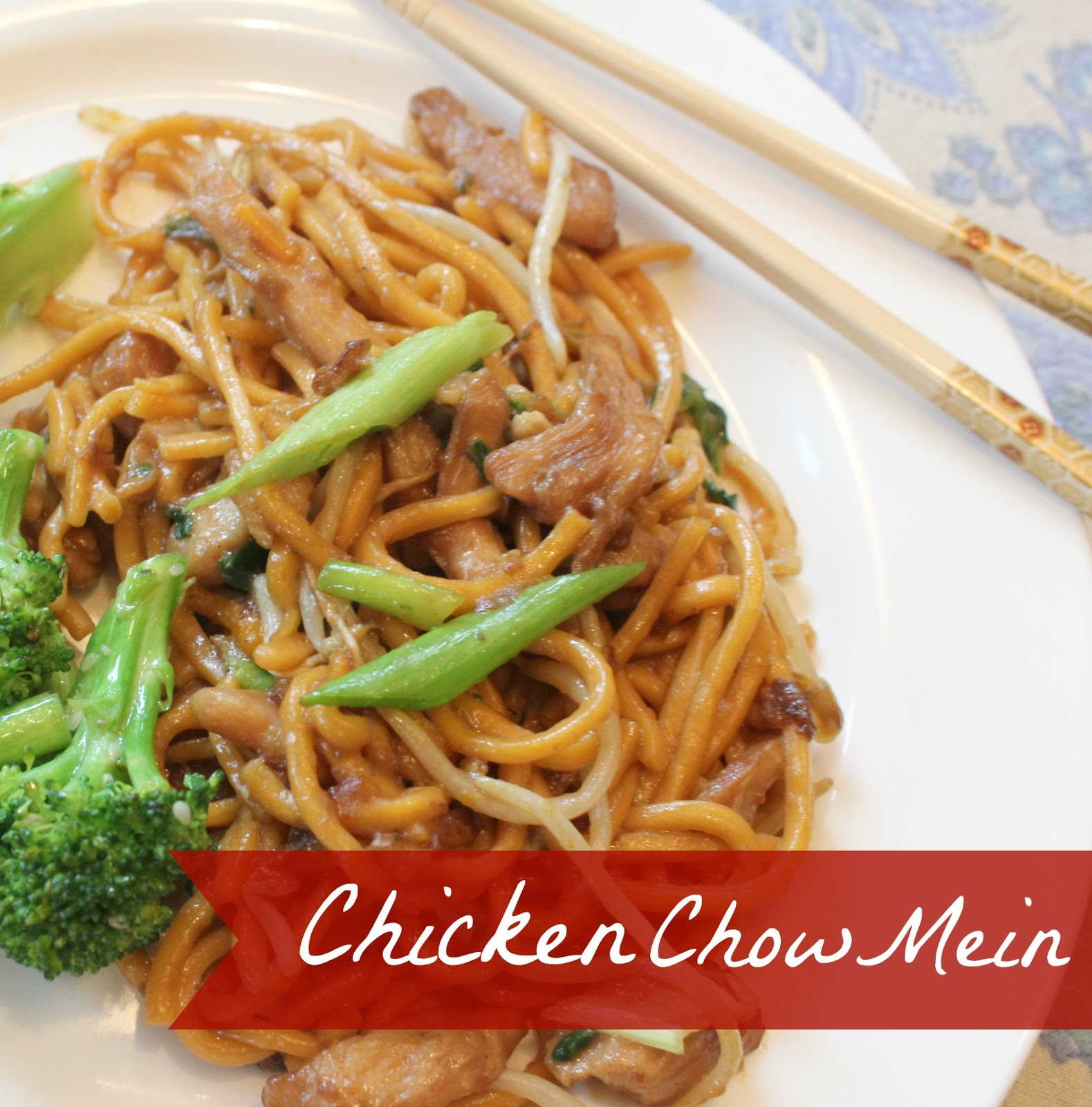 Recipe  Chicken Chow MeinChicken Chow Mein