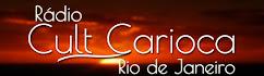 RÁDIO CULT CARIOCA - RIO - - . . . EXPERIMENTE!