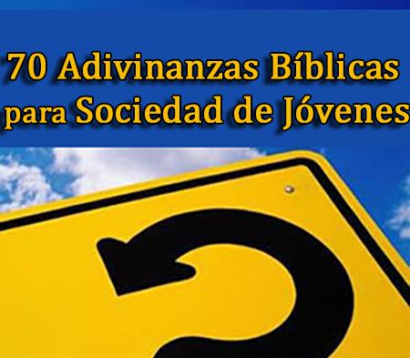 70 Adivinanzas Bíblicas para Sociedad de Jóvenes   Recursos ...