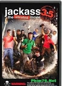 Hội Những Thằng Chơi Ngu - Jackass 3.5