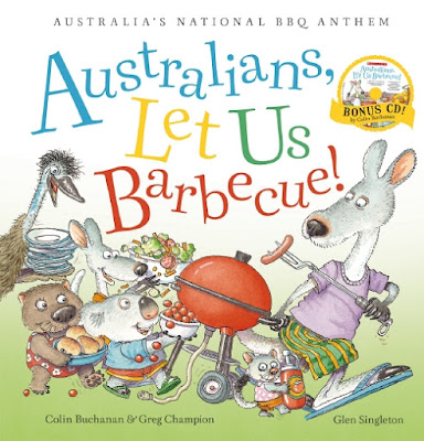 Australians, Let Us Barbecue! by Colin Buchanan and Greg Champion, with illustrations by Glen Singleton
