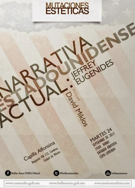 "El ciclo ""Mutaciones estéticas"" presenta a Jeffrey Eugenides en la Capilla Alfonsina del INBA"