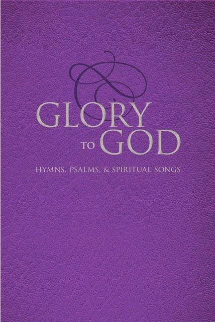 Glory to God Hymnal