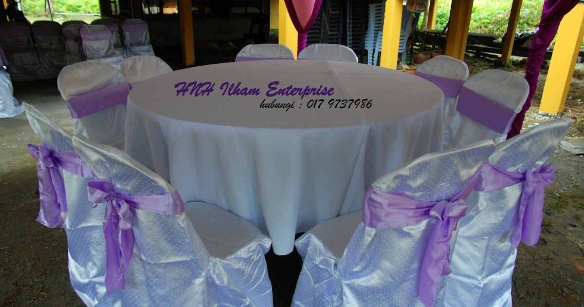 Set Hiasan Meja Bulat dan Pakej VIP ~ HNH Ilham Enterprise