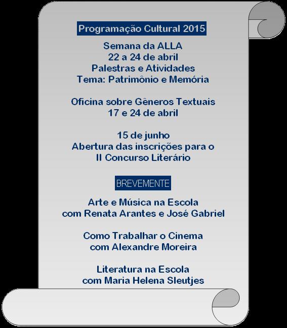 Palestras e Oficinas programadas pela ALLA para o primeiro semestre de 2015