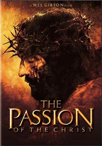 Opinion: THE PASSION OF THE CHRIST