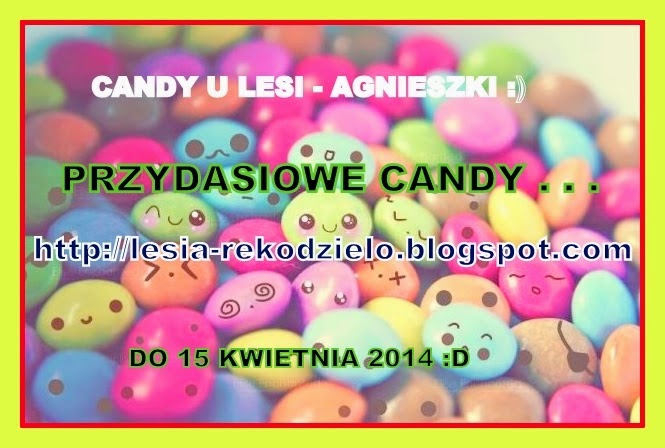 Candy u Agnieszki do 15.04