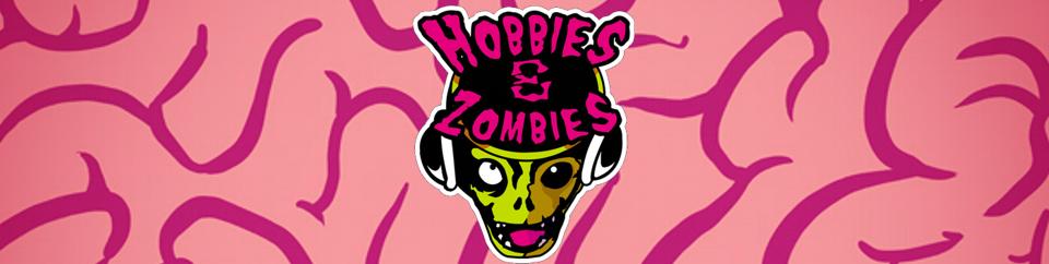 Hobbies & Zombies