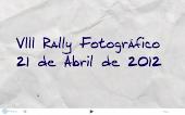 VIII Rally Fotográfico 2012