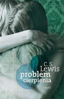 http://shczooreczek.blogspot.com/2012/03/problem-cierpienia-clive-staples-lewis.html?q=lewis