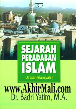 Masa Kemajuan Islam Sejarah Peradaban Islam (SPI)