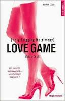 http://lesreinesdelanuit.blogspot.fr/2015/04/love-game-tome-4-holy-frigging.html