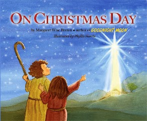 http://www.booksamillion.com/p/Christmas-Day/Margaret-Wise-Brown/9781581738797?fb_comment_id=fbc_10151030722214293_22640692_10151030843784293#f2331dafb989fe6