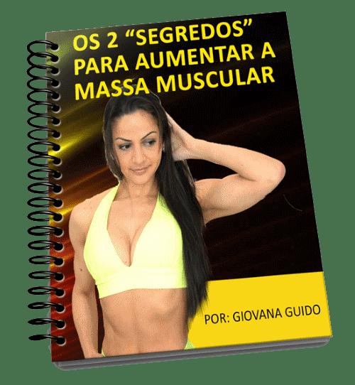 Ebook Grátis- Os 2 segredos para aumentar a massa muscular