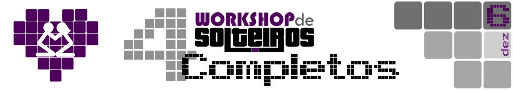 Workshop de Solteiros