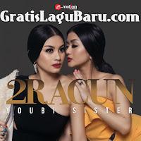 Download Lagu Terbaru 2Racun Youbi Sister Cinta Terbaik MP3