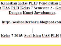 Soal UKK PLH SMP Kelas 7 2015 KTSP