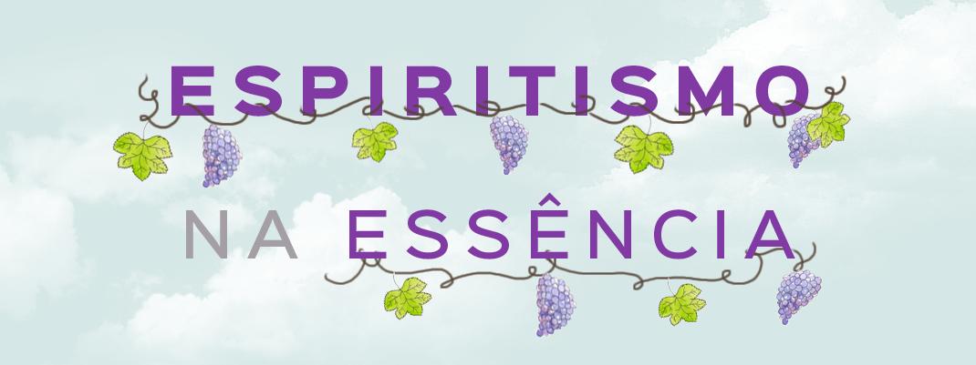 Espiritismo na Essência