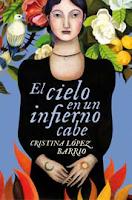 """Portada del libro """"El cielo en un infierno cabe"""", de Cristina López Barrios"""