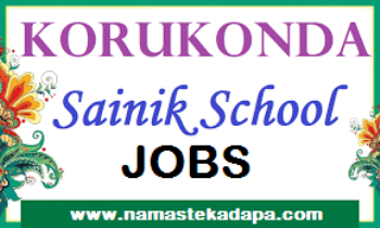 Jobs in Korukonda Sainik School