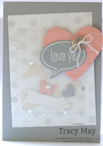 stampin up  Hearts Just Sayin Word Bubble Tracy May