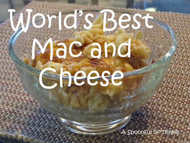 Spoonful of Thyme: World's Best Mac and Cheese