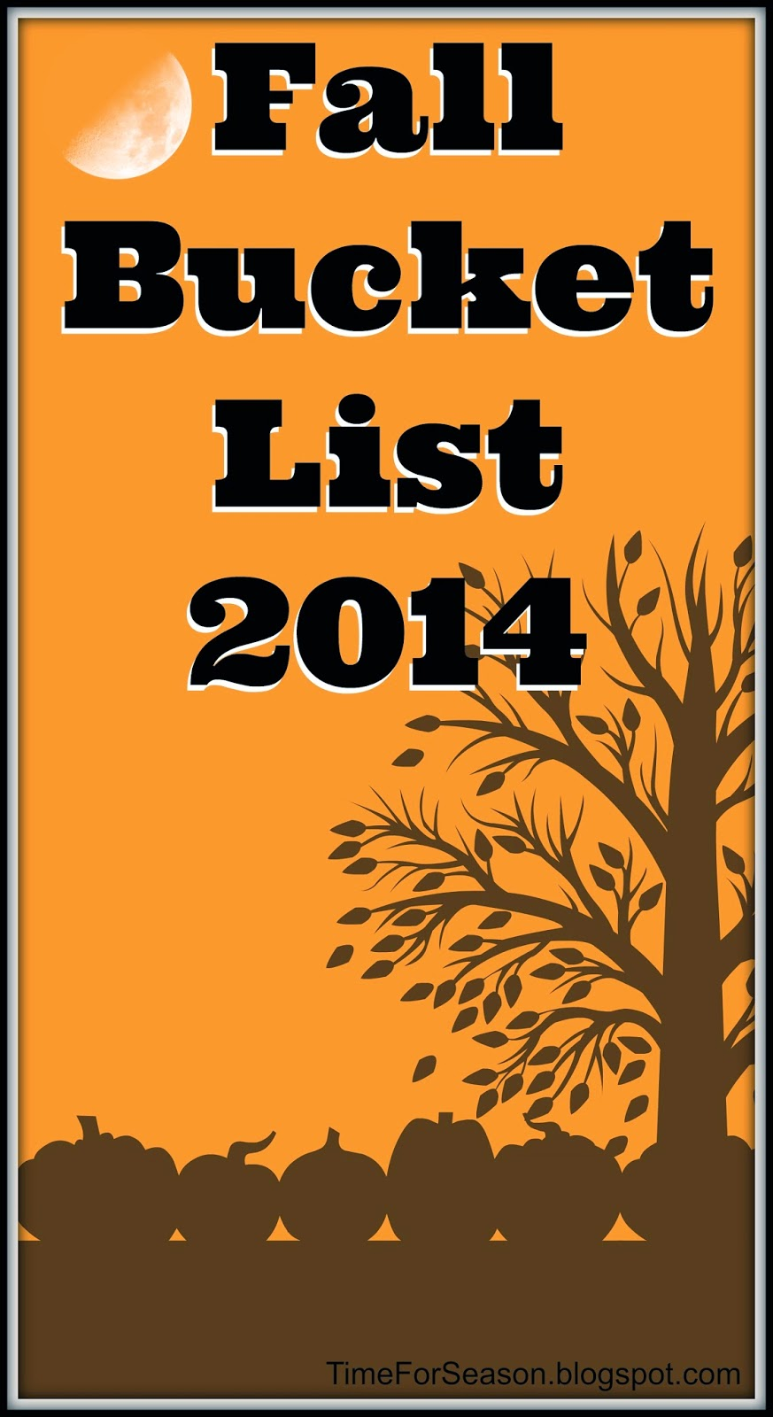 http://timeforseason.blogspot.com/2014/08/fall-bucket-list.html