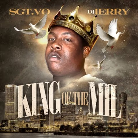 Mixtape: Sgt. Vo - King Of The Mil