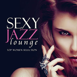 Sexy Jazz Lounge  Top Women Selection  2013