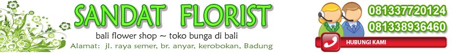 :: Sandat Florist :: Toko Bunga di Bali - Flower Shop in Bali