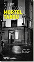 Mortel Tabou : Paris, 1947. Qui veut tuer Jean-Paul Sartre ?