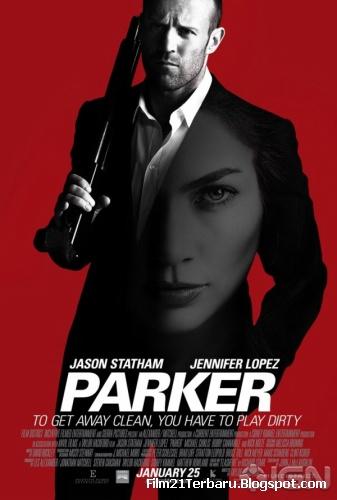 Parker 2013 Movie bioskop