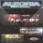 Alegría LA HISTORIA DE LOS GRANDES EN VIVO 2004