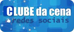 Clube da Cena Redes Sociais