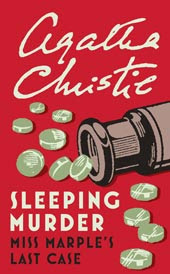Agatha Christie - Sleeping Murder: Miss Marple's Last Case